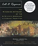 Call and Response : The Riverside Anthology of the African American Literary Tradition, , 0395884047