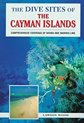 The Dive Sites of the Cayman Islands (Dive Sites of the Cayman Islands, 1997)