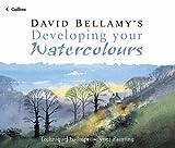 David Bellamy's Developing Your Watercolors, David Bellamy, 0007163886