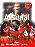 Arsenal Fc: Victories Over Manchester United [DVD]