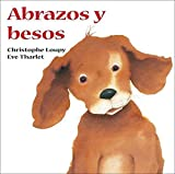 img - for Abrazos Y Besos (Spanish Edition) by Christophe Loupy (2007-09-01) book / textbook / text book