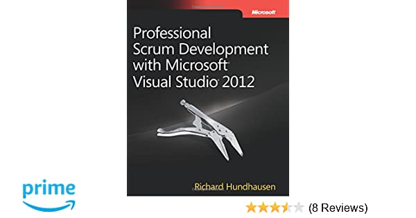 Professional Scrum Development With Microsoft Visual Studio 2012 Pdf