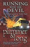 Running with the Devil, John F. Plimmer and Bob Long, 184232523X