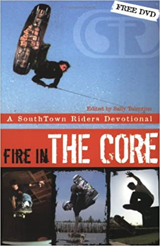 Book Fire in the Core: A SouthTown Riders Devotional