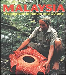 Book Malaysia: Wonderland of Nature and Culture