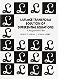 img - for Laplace Transform Solution Of Differential Equations A Programmed Text book / textbook / text book