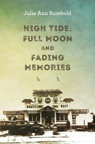 Read Online High Tide, Full Moon and Fading Memories Text fb2 book