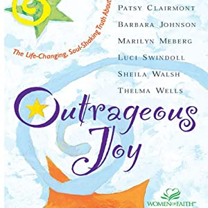 Outrageous Joy Audiobook