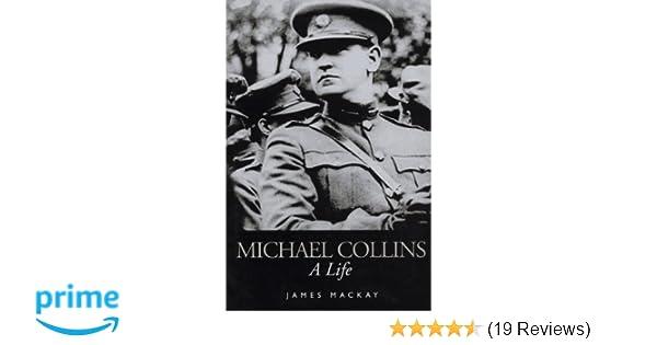 A Life Michael Collins