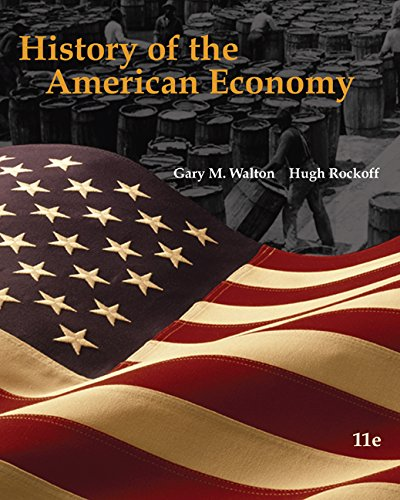 History of the American Economy (Book Only)