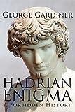 The Hadrian Enigma, George Gardiner, 0980746906