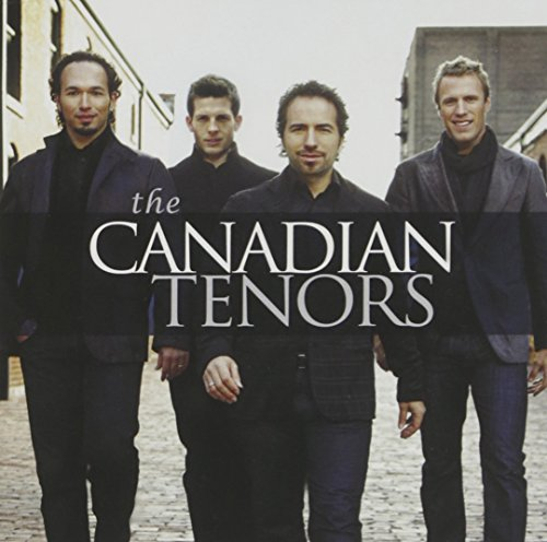 : The Canadian Tenors