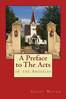 A Preface to the Acts of the Apostles by [Waugh, Geoff]