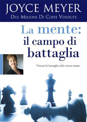 La Mente: Il Campo Di Battaglia Joyce Meyer