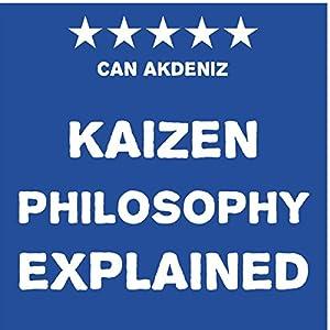 Kaizen Philosophy Explained Audiobook