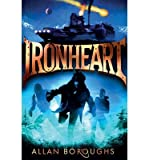 img - for [(Ironheart )] [Author: Allan Boroughs] [Jan-2014] book / textbook / text book