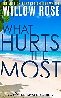 What Hurts The Most by Willow Rose ebook deal