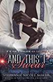 And This I Swear (In The Heart of a Valentine Book 7)