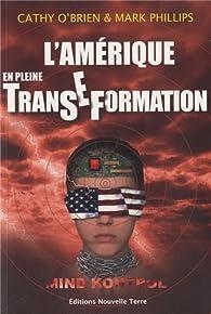 L'Amérique en pleine Transe-Formation par Cathy O'Brien