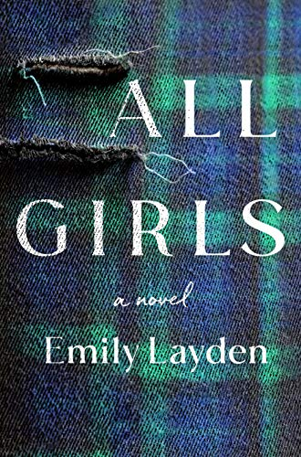 Book Cover: All Girls: A Novel