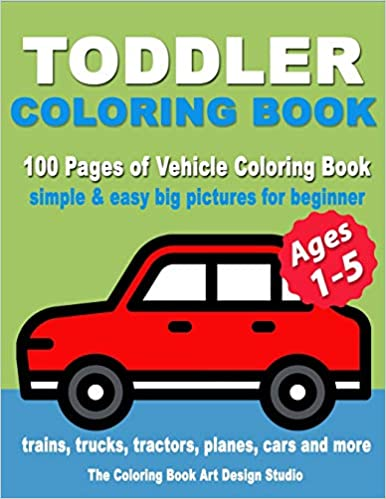 PDF Descargar Toddler Coloring Book: Coloring Books For Toddlers: Simple & Easy Big Pictures Trucks, Trains, Tractors, Planes And Cars Coloring Books For Kids, ... Coloring Books Ages 1-3, Ages 2-4, Ages 3-5)