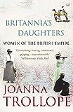 Britannia's Daughters: Women of the British Empire