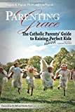Parenting with Grace, 2nd Edition