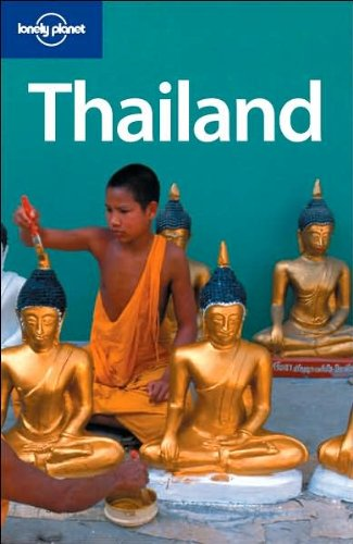 Lonely Planet Thailand (Country Guide)