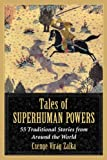 Tales of Superhuman Powers, Csenge Virág Zalka, 0786477040