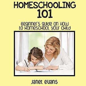 Homeschooling 101 Audiobook