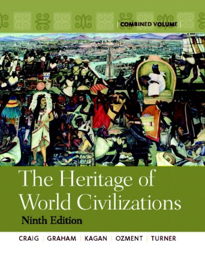 1-2: The Heritage of World Civilizations: Combined Volume (9th Edition)
