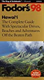 img - for Hawaii '98: The Complete Guide with Spectacular Drives, Beaches and Adventures Off the Beate n Path (Fodor's Gold Guides) book / textbook / text book