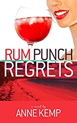 Rum Punch Regrets (The Abby George Series Book 2)