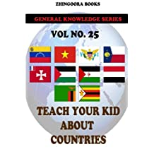 Teach Your Kids About Countries [Vol 25]