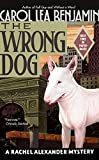 The Wrong Dog: A Rachel Alexander Mystery (Rachel Alexander Series)