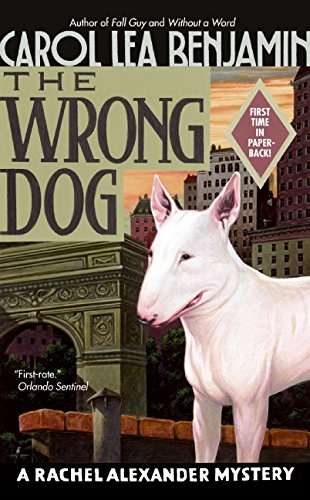 The Wrong Dog: A Rachel Alexander Mystery (Rachel Alexander Series)