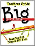 Big Book of History Teacher's Guide, Laura Welch, 0890516340