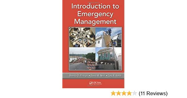Introduction To Emergency Management Brenda D Phillips David M