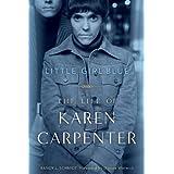 Little Girl Blue: The Life of Karen Carpenter (English Edition)