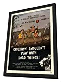 Children Shouldn't Play With Dead Things - 27 x 40 Framed Movie Poster