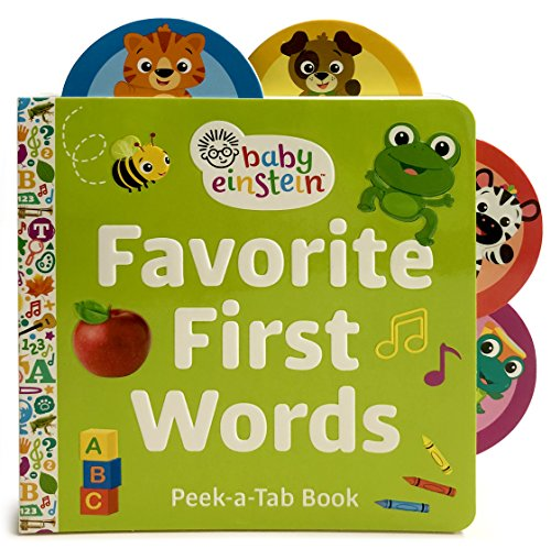 Baby Einstein: Favorite First Words (Lift-a-Tab Board Book) (Lift the Tab)