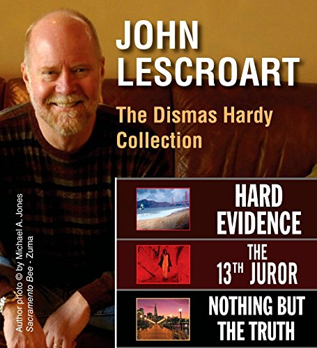 John Hardy Collection - John Lescroart: The Dismas Hardy Collection