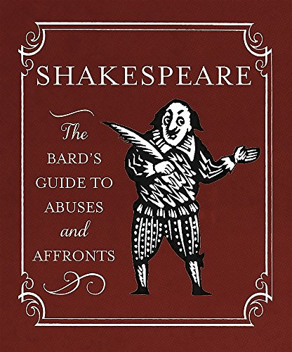 Shakespeare: The Bard's Guide to Abuses and Affronts (Miniature Editions)