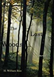 The Lost Woods, H. William Rice, 1611173299