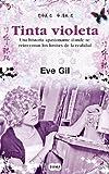 Tinta Violeta, Eve Gil, 6071111919