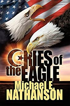 Cries of the Eagle by [Nathanson, Michael E.]