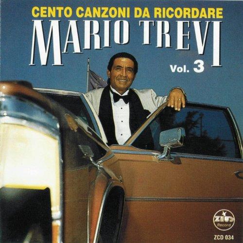 Cento canzoni da ricordare, Vol. 3 (The Best Collection of Classic Neapolitan Songs)