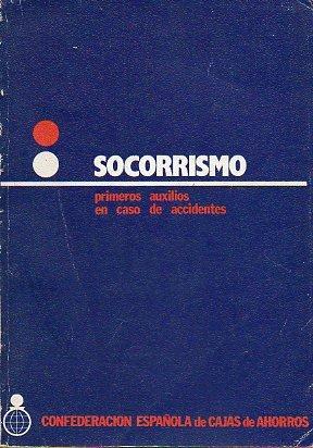 SOCORRISMO. PRIMEROS AUXILIOS EN CASO DE ACCIDENTES.: Amazon.es: Luis / Burriel Caballero, Luis. Tiemblo Ramos: Libros