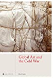 Image of Global Art and the Cold War (Global Perspectives Art History)