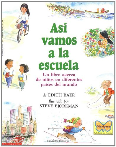 Asi vamos a la escuela (Spanish Edition) [Edith Baer] (Tapa Blanda)